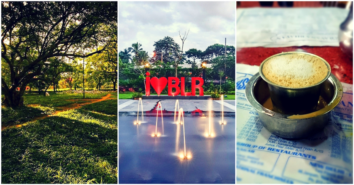 "In Love With The Garden City: 17 Reasons Why ""Namma Bengaluru"" Is Just Awesome!"