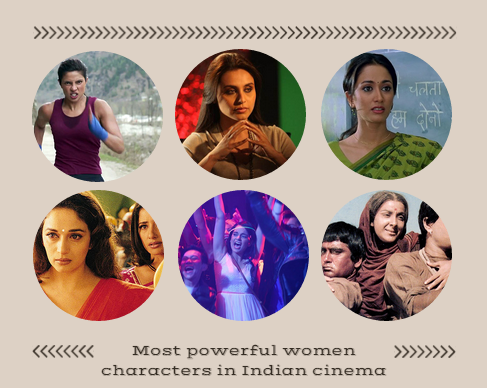 11 Powerful Women Characters In Indian Cinema That Show What Women Can Truly Achieve