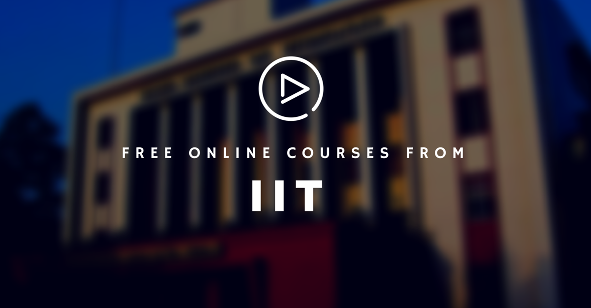 Missed getting into IIT? Learn Any Of Their Courses Online For Free. Here's How!