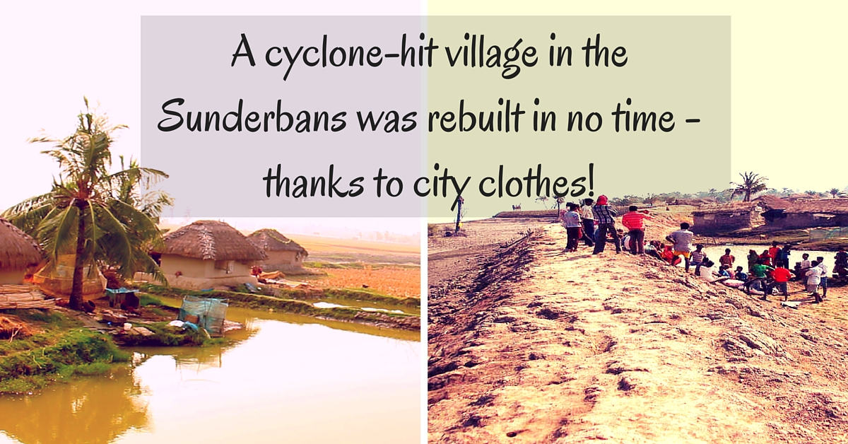 TBI BLOGS: How Clothes Collected from Cities Helped Rebuild a Cyclone-Hit Village in the Sunderbans