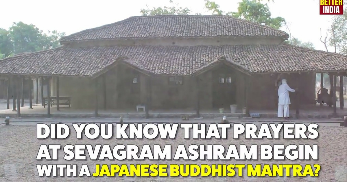 Did You Know That Prayers at Gandhi's Sevagram Ashram Begin with a Japanese Buddhist Mantra?