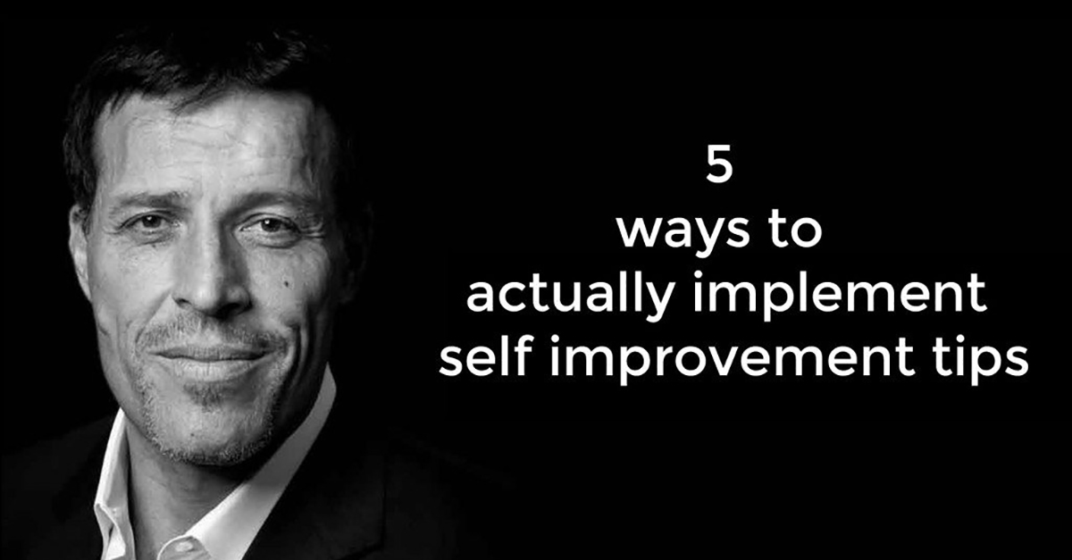 TBI Blogs: Want to Make the Most of Self-Improvement Tips? These 5 Points Will Help You Out!