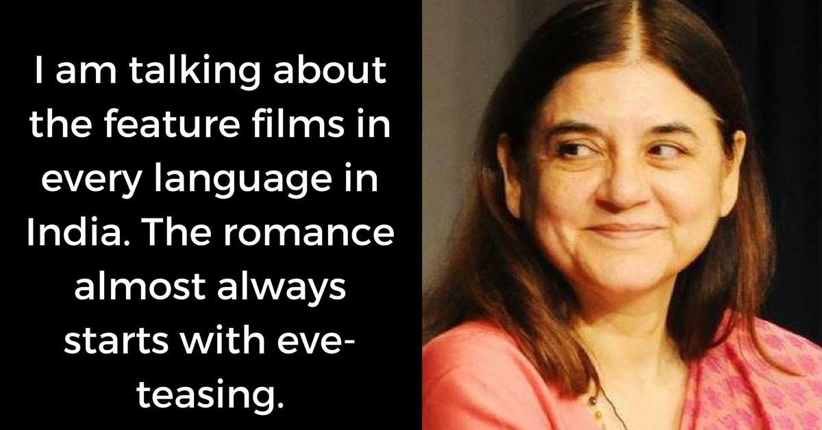 Maneka Gandhi Calls out the Indian Film Industry for Passing off 'Eve-Teasing' as Romance