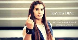 Kavita Devi- first woman wrestler at WWE