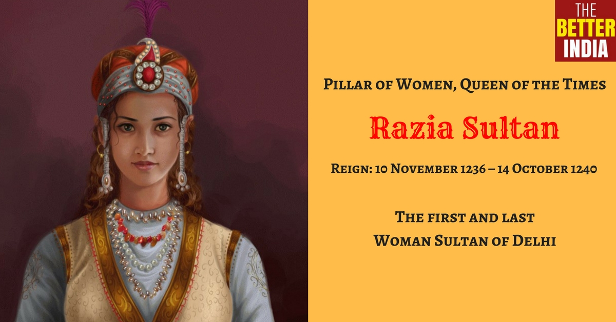 Razia Sultan: The Story of the First, and Last, Female Ruler of the Delhi Sultanate