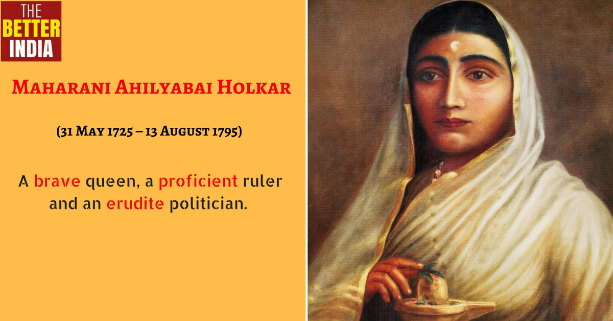 The Untold Story of the Brave Maratha Warrior Queen Ahilyabai Holkar!