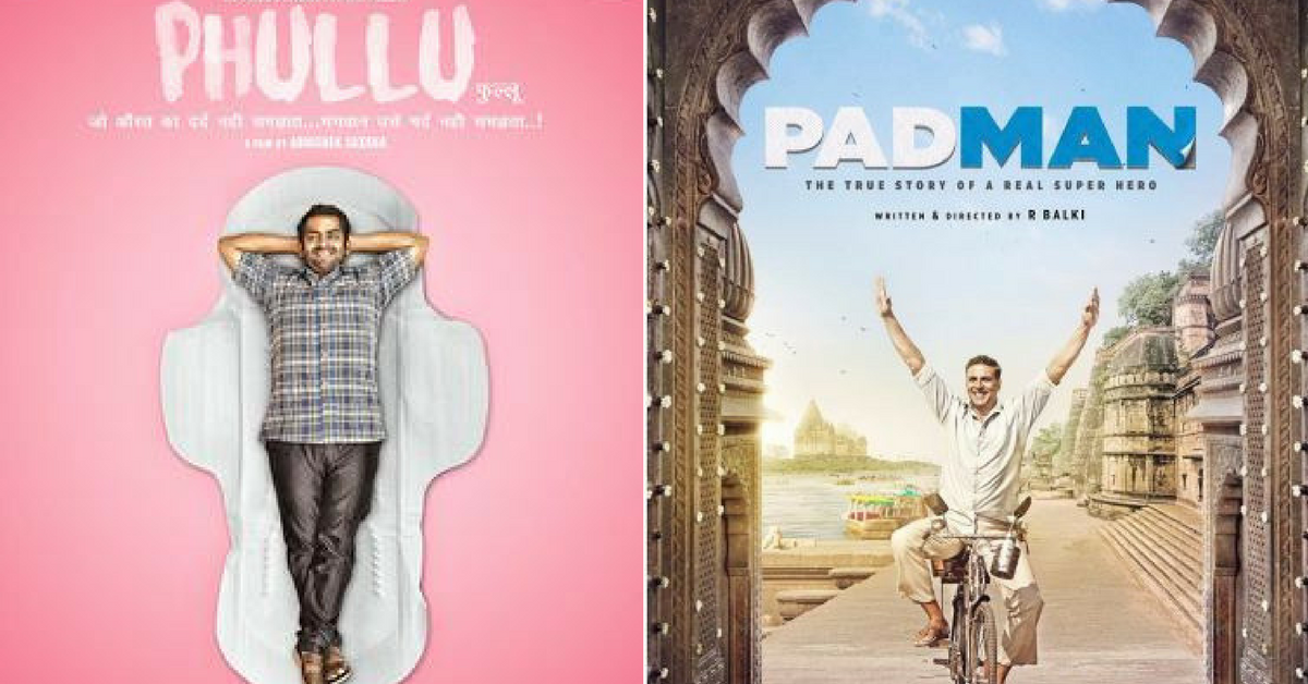 Phullu, Padman and the 'P' Factor: Is India Finally Witnessing a 'Period' of Change?