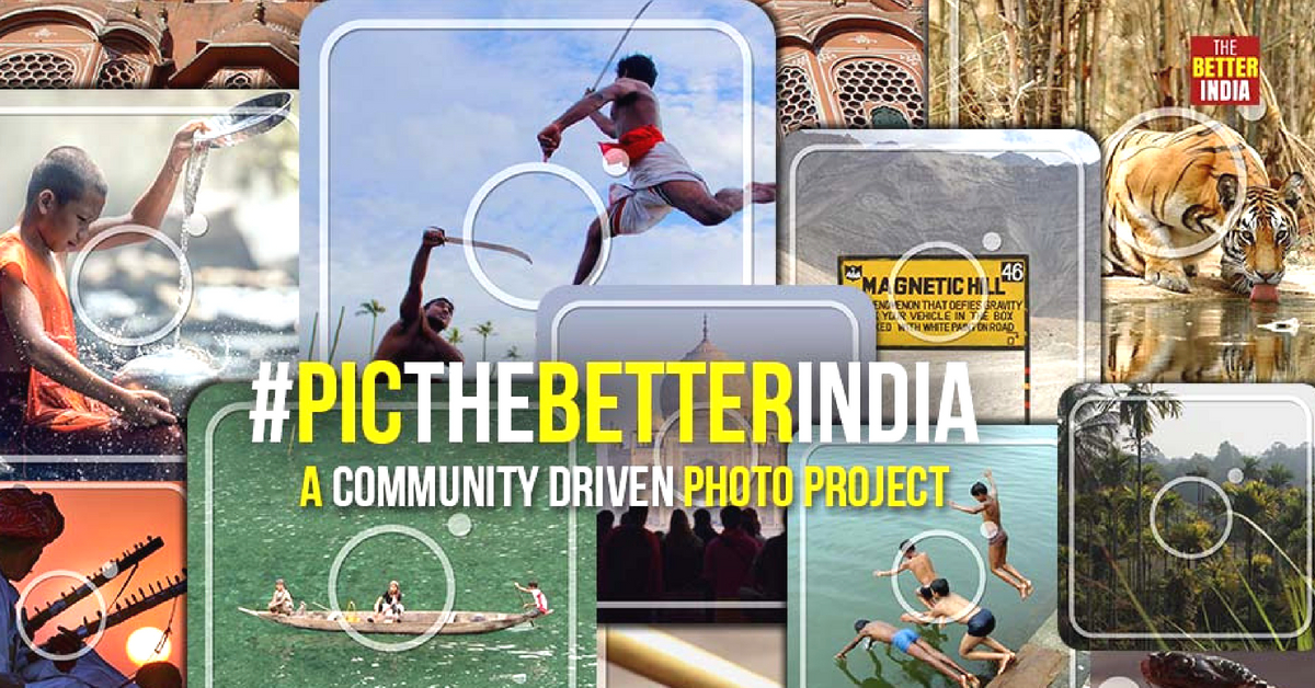 Seen a Better India? Share Your Photo Story With Us & We'll Take It to the World!