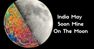 India To Mine On The Moon Chandrayaan-2