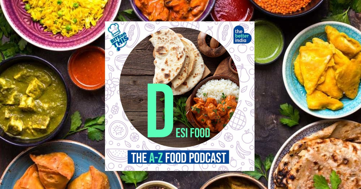 'Bite On This' Episode 4: The Science That Makes Desi Food Delicious