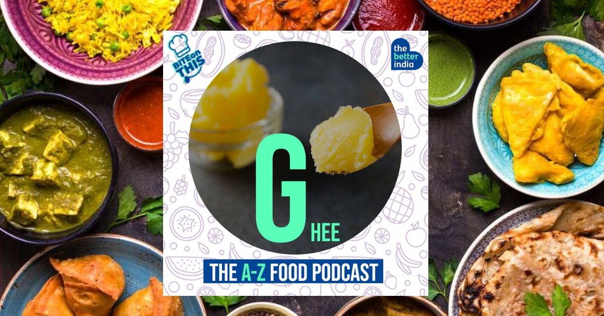 'Bite On This' Episode 7: Here's Why You Should Have a Spoonful of Ghee Everyday