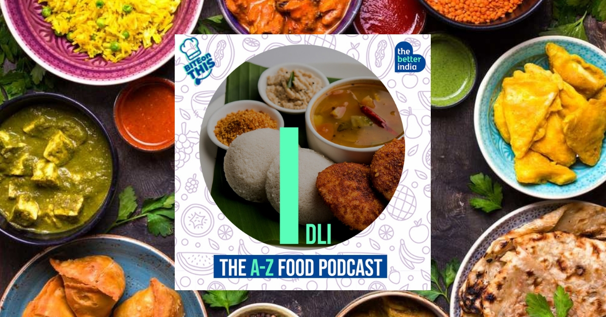 'Bite On This' Episode 9: Chennai's Favourite Breakfast is India's Healthiest!